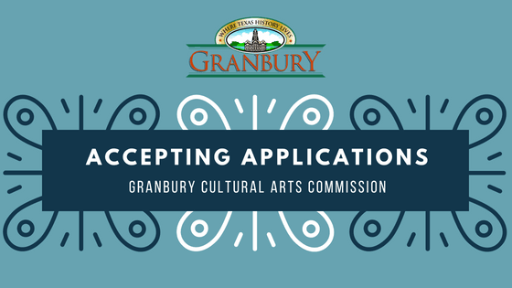Accepting Applications for Granbury Cultural Arts Commission
