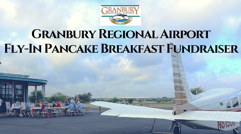 GRANBURY AIRPORT PANCAKE FLY-IN BREAKFAST